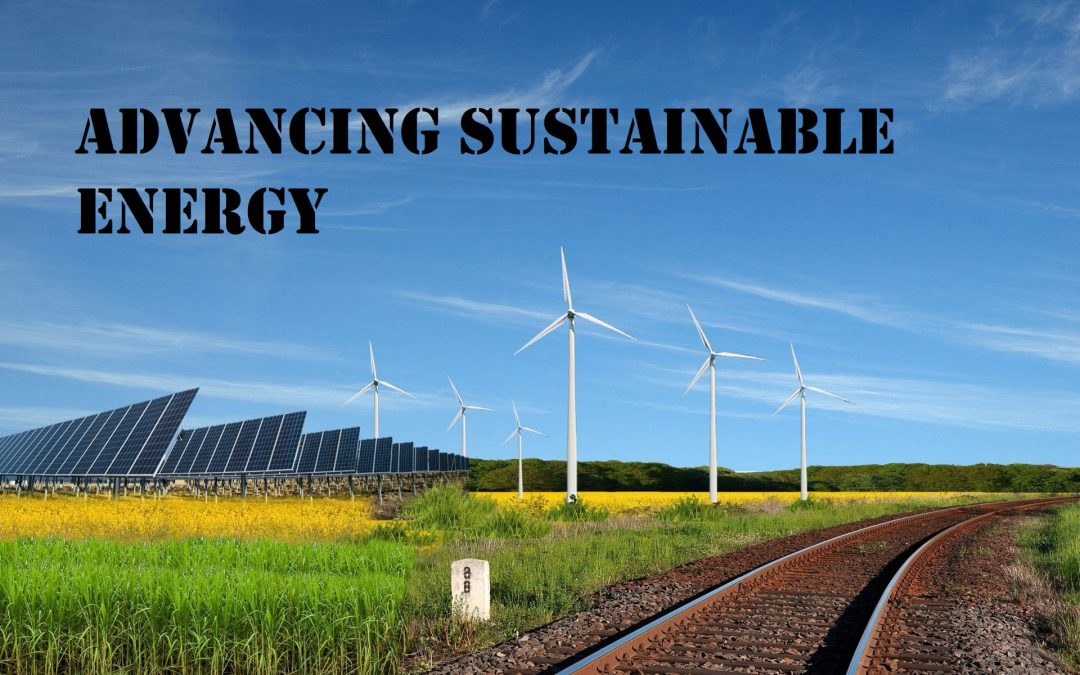 Advancing Sustainable Energy